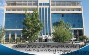 Adıyaman Kadın Doğum Ve Çocuk Hastalıkları Hastanesi